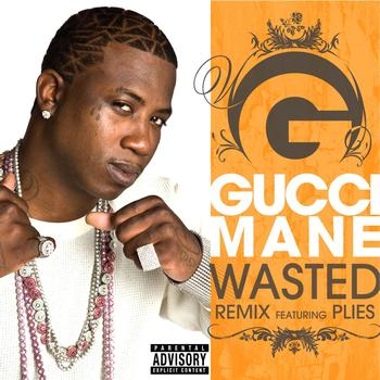 gucci mane wasted
